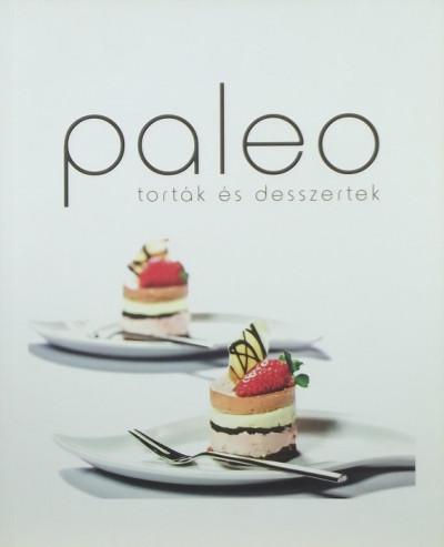 Gyömbér Rita - Paleo torták és desszertek