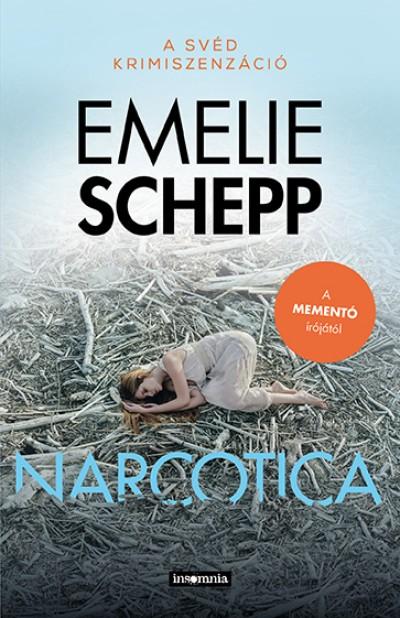 Emelie Schepp - Narcotica