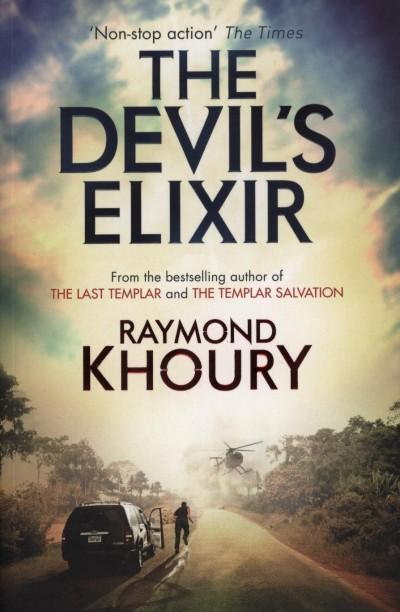 Raymond Khoury - The Devil's Elixir