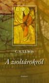 C. S. Lewis - A zsolt�rokr�l