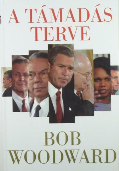 Bob Woodward - A támadás terve