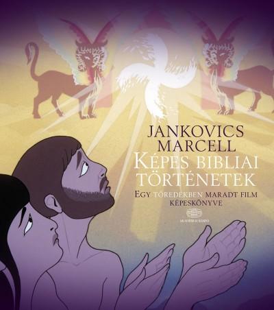 Jankovics Marcell - Képes bibliai történetek