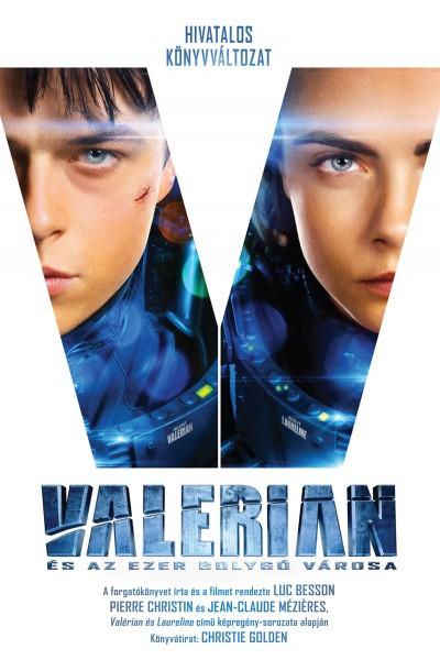 Christie Golden - Valerian és az ezer bolygó városa