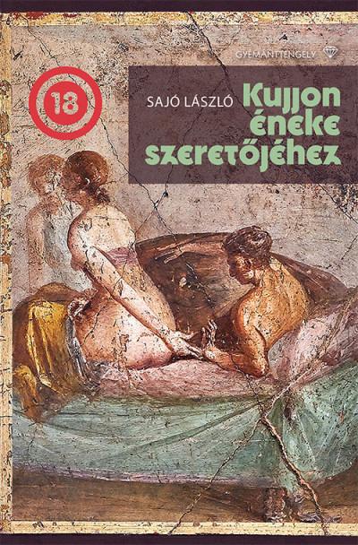 Sajó László - Kujjon éneke szeretőjéhez
