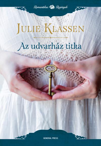Julie Klassen - Az udvarház titka