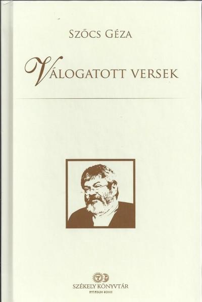 Szőcs Géza - Fekete Vince  (Szerk.) - Válogatott versek