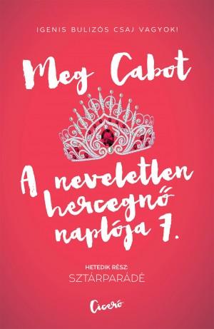 Meg Cabot - A neveletlen hercegn� napl�ja 7.
