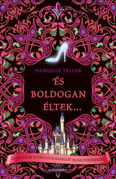 Danielle Teller - És boldogan éltek...