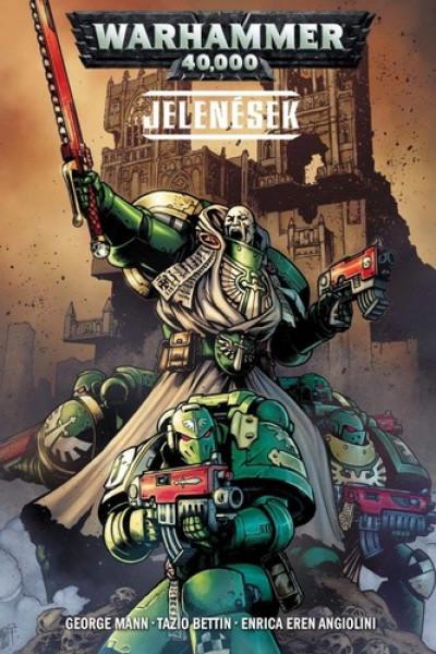 George Mann - Warhammer 40.000: Jelenések