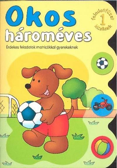 Agnieszka Bator - Okos hároméves 1.