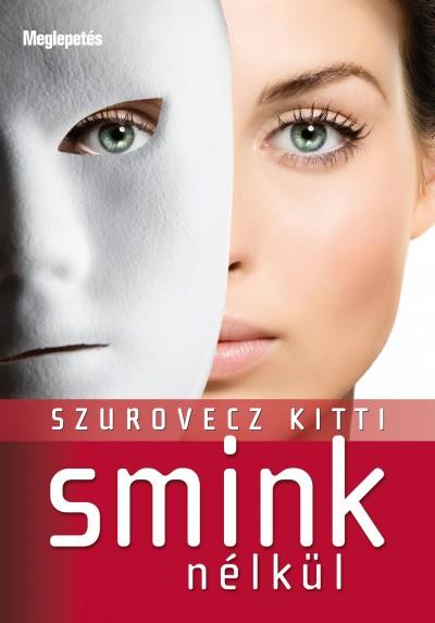 Szurovecz Kitti - Smink nélkül