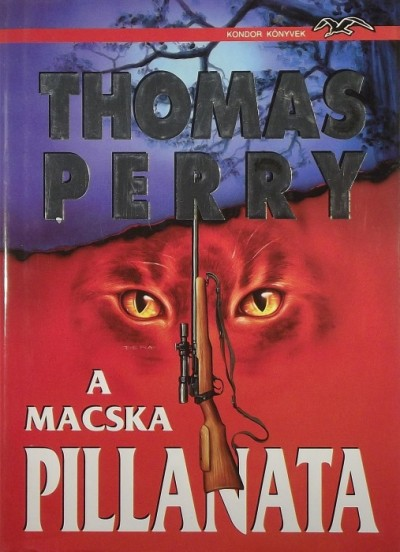 Thomas Perry - A macska pillanata