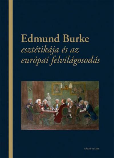 Horkay Hörcher Ferenc - Szilágyi Márton - Edmund Burke esztétikája és az európai felvilágosodás