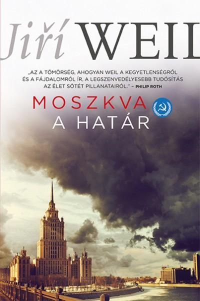 Jiří Weil - Moszkva - A határ