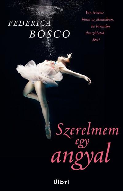 Federica Bosco - Szerelmem egy angyal