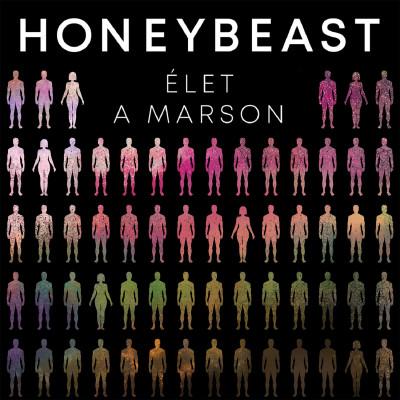Honeybeast - Élet a Marson - CD