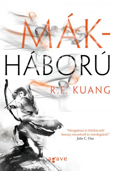 R. F. Kuang - Mákháború