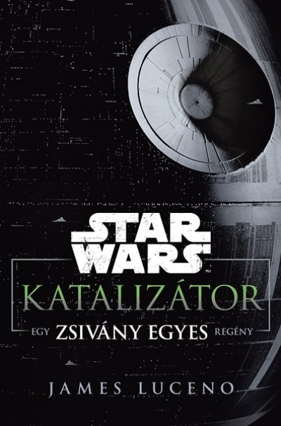 James Luceno - Star Wars: Katalizátor