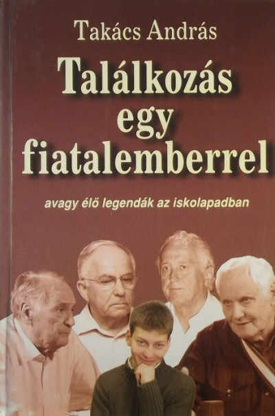 Takács András - TALÁLKOZÁS EGY FIATALEMBERREL