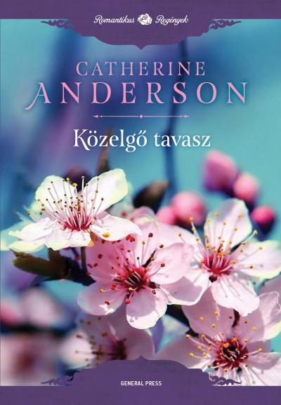 Catherine Anderson - Közelgő tavasz