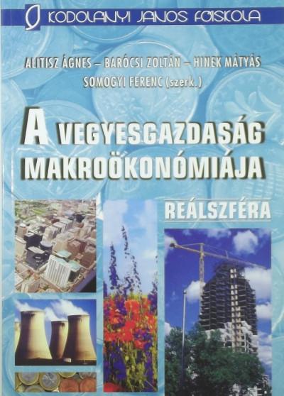 Alitisz Ágnes - Barócsi Zoltán - Hinek Mátyás - A vegyesgazdaság makroökonómiája