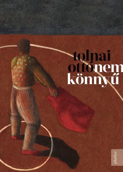 Tolnai Ottó - Nem könnyű