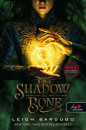 Leigh Bardugo - Shadow and Bone - Árnyék és csont (Grisha trilógia 1.)