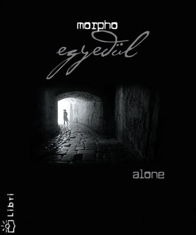 Morpho - Egyedül