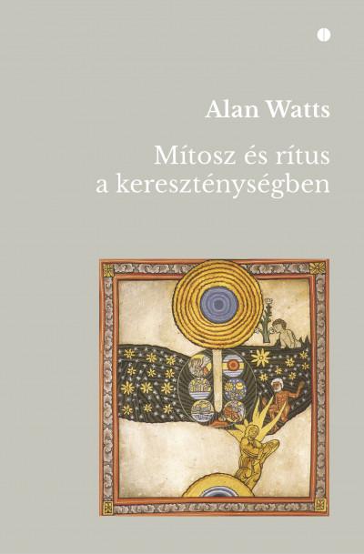 Alan Watts - Mítosz és rítus a kereszténységben