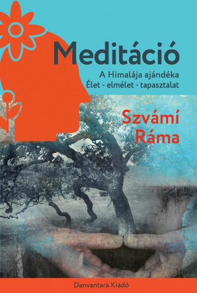 Szvámi Ráma - Meditáció