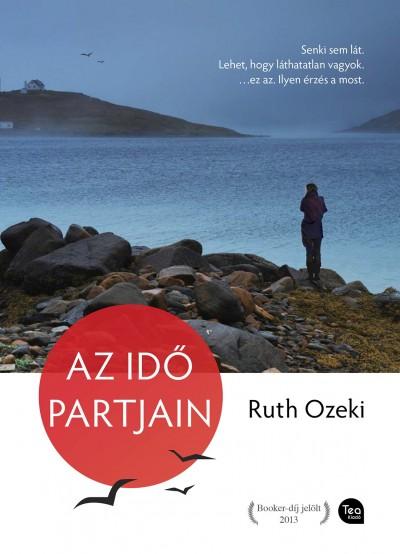 Ruth Ozeki - Az idő partjain