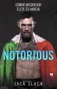 Jack Slack - Notorious: Conor McGregor élete és harcai