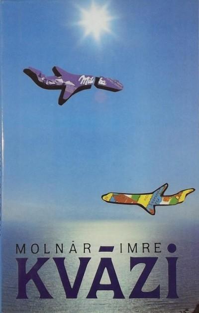 Molnár Imre - Kvázi