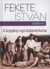 Fekete Istv�n - A kopp�nyi aga testamentuma