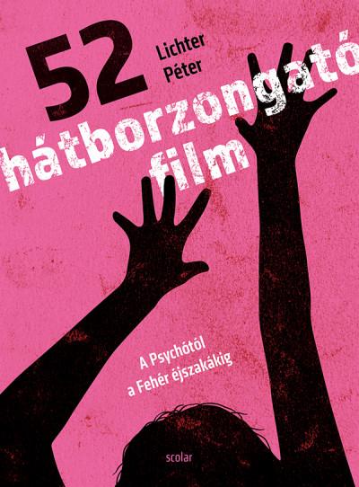 Lichter Péter - 52 hátborzongató film