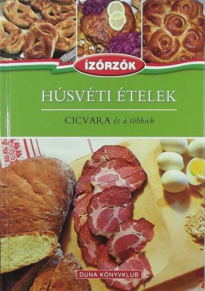 Móczár István - Róka Ildikó - Húsvéti ételek