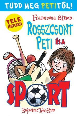 Francesca Simon - Rosszcsont Peti �s a sport