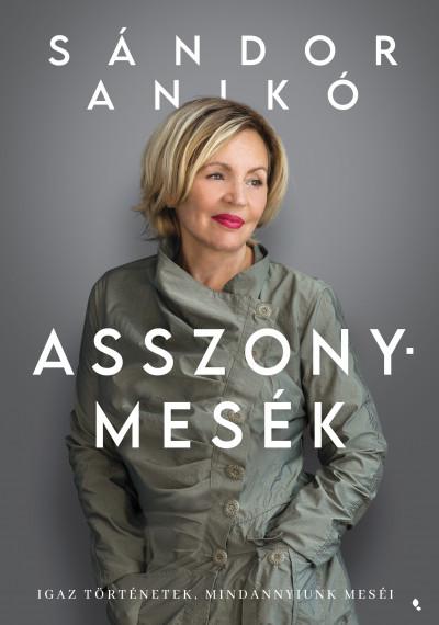 Sándor Anikó - Asszonymesék