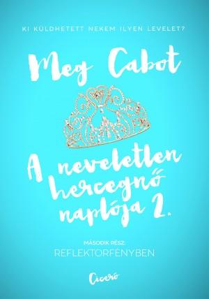 Meg Cabot - A neveletlen hercegn� napl�ja 2.