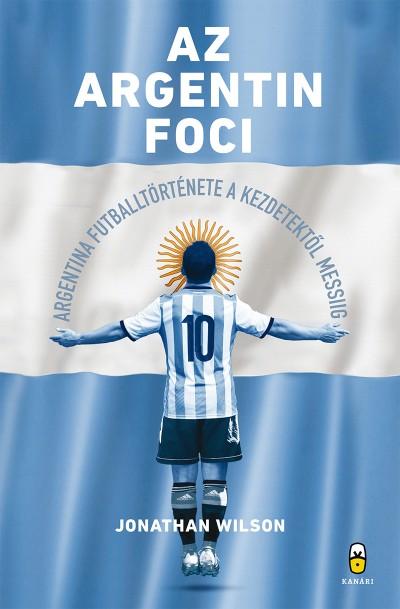 Jonathan Wilson - Az argentin foci