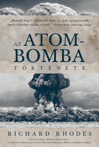 Richard Rhodes - Az atombomba története