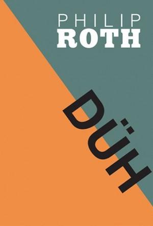 Philip Roth - D�h