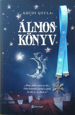 Kr�dy Gyula - �lmosk�nyv