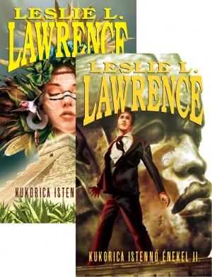 Leslie L. Lawrence - Kukorica Istenn� �nekel I-II.