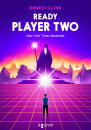 Ernest Cline - Ready Player Two