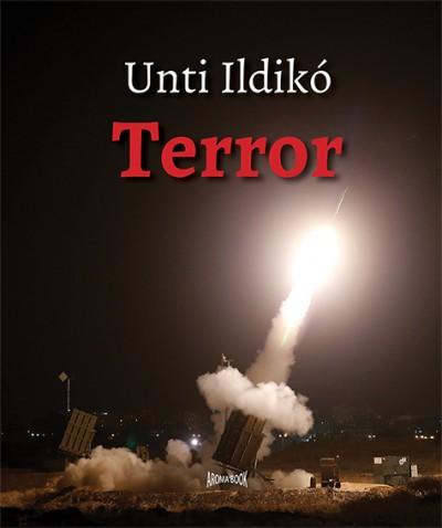 Unti Ildikó - Terror
