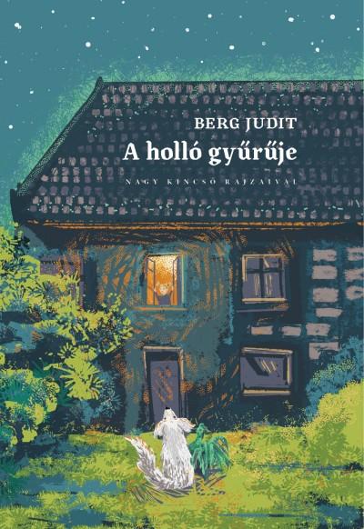 Berg Judit - A holló gyűrűje