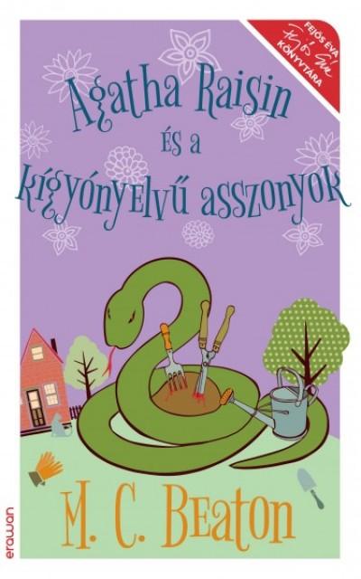 M. C. Beaton - Agatha Raisin és a kígyónyelvű asszonyok