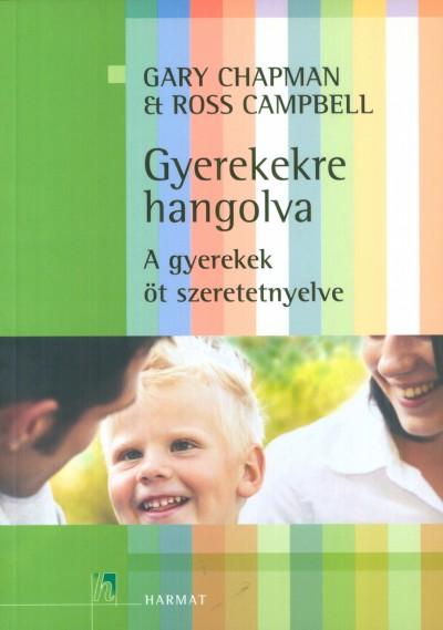 Ross Campbell - Gary Chapman - Gyerekekre hangolva