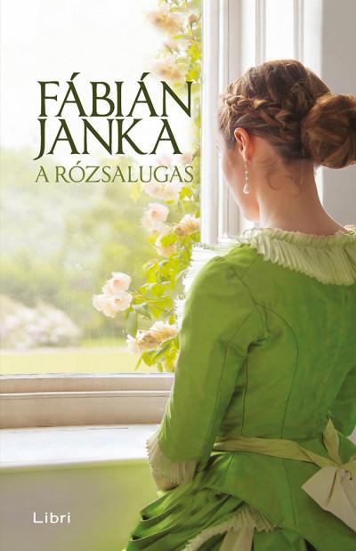 Fábián Janka - A rózsalugas